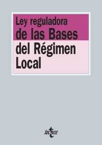 Ley reguladora de las Bases del R�gimen Local
